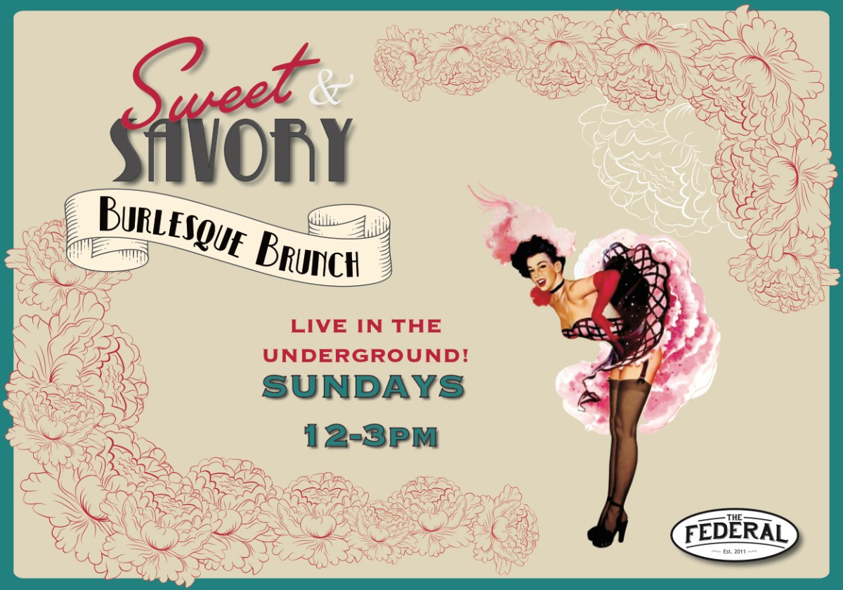 Sweet & Savory Burlesque Brunch at The Federal Underground