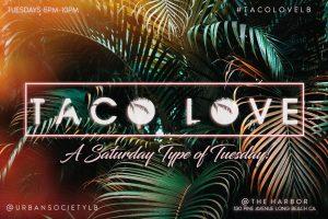 Taco Love Taco Tuesday at The Harbor Bar Long Beach